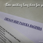 The Urusan Seri Paduka Baginda letter that made my day